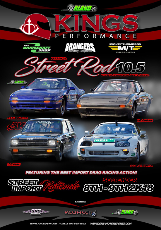 Street Import Nationals 2018 / Sept 8-9 @ Orlando Speed World ...